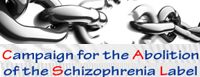 Campaign To Abolish the Schizophrenia Label